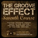 The Groove Effect Seventh Course