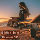 DJ Bobby D - End Of The Summer 2017