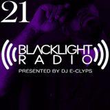 Blacklight Radio Episode 21 - Presented by DJ E-Clyps