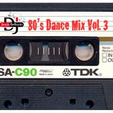 80's Dance Mix Vol. 3