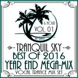 ★ Sky Trance ★ Best of 2016 Vocal Trance Year End MEGA-Mix Vol. 01
