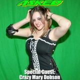 Asked Episode 143 with Special Guest Crazy Mary Dobson!