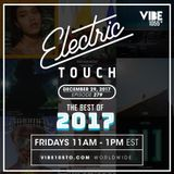 Electric Touch Episode 279 - Best of 2017 (December 29 2017)