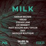 MILK - Matt Rogers - Cafe 1001 14.05.16 - Promo Mix