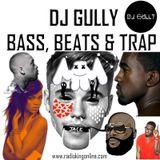 Bass, Beats & Trap Radio Mix #1