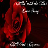 Chillin' with the Best Love Songs