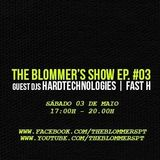 HARDTECHNOLOGIES - The Blommer's Show Ep. #03 Guest Dj 03.05.2014