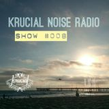 Krucial Noise Radio Show #008 w/ Mr. BROTHERS