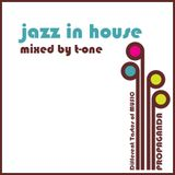 T-One - jazz in house