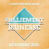 Ralliement Jeunesse - Automne 2015 - Session 3 (Samuel Paradis)