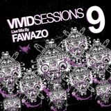 Vivid Sessions 9 :: Mixed by FawazO