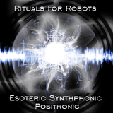 Esoteric Synthphonic Positronic