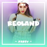 REOLAND #5 - PARTY -