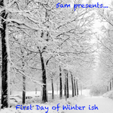 First Day of Winter ish