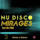 NuDisco Mirage #2 by Mc Old