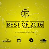 Best Of 2016 Part Two (July-December)