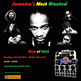 Jamaica's Most Wanted - Best of 2012 - Part II