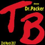 TeeBee does Dr. Packer 23rd March 2017.