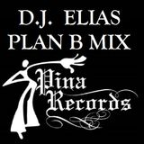 DJ Elias - Plan B Mix