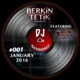 DJ Sessions 001 w/ Berkin Tetik featuring Paradélik [Jan 27, 2016]