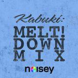 Melt!down Mix