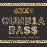 CHAKRUNA - CUMB1A BA$$ MIXTAPE