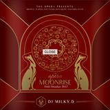 MoonRise2017(TheOpera) - Milky.D