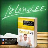 Blondee Deutsch Unterricht 5