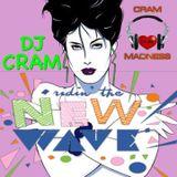CRAM New Wave 80's ~ DJ CRAM
