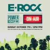 DJ E-Rock Live On Power 106 | October 7th, 2018 | 5p - 7p #TheSundayShow