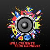 Techouse Carnaval Vol.1  With Will Caliente