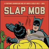 Slap Mob Happy Ending Fridays Exclusive Mix