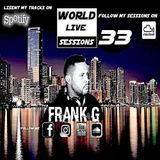 FRANK G - WORLD LIVE SESSIONS - 033
