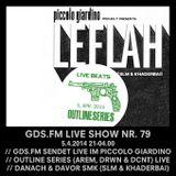 GDS.FM SHOW Nr. 79 LE FLAH LIVE MIT DRWN, DCNT & AREM (OUTLINE SERIES) UND SMK TEIL 2/2