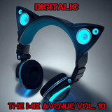Digitalic - The Mix Avenue Vol 10