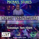 Mystic Vybrations on CyberJamz 6.12.18