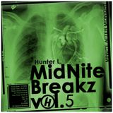 Hunter L. MidNite Breakz vol.5