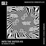 Into The Outer w/ House of Traps - 17th February 2018