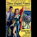 SLOW GRIND FEVER MIX #69 by Richie1250, Dusty Stylus and Pierre Baroni