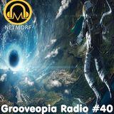 Grooveopia Radio #40 - Uplift Me!