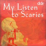 My Listen To Scaries 19_03_2018