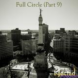Full Circle (Part 9)