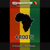 Dj Venanzion + Roots Mixtape