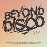 Beyond Disco N° 3