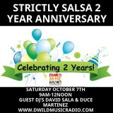 Strictly Salsa 2 year anniversary show w / Duce Martinez & David Sala