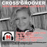 CROSS'GROOVER by DJFoxybee for NEW-MORNING RADIO #3