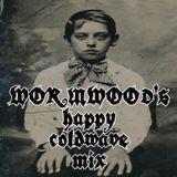 Wormwood's Happy Coldwave Mix