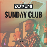 DJYEMI - Sunday Club Vol.3 (Hip Hop, R&B, Trap, Afro - Swing) @DJ_YEMI