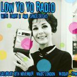 Low Yo Yo Radio November 2017 - Larry B and Space:tricks