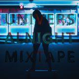 Universal Night Mixtape